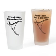 trust me dentist Drinking Glass