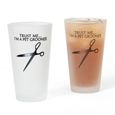 trust me pet groomer Drinking Glass