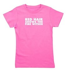 Red Hair Shows the Fire Within Girl's Tee