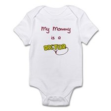 My Mommy Is A Doctor Infant Bodysuit