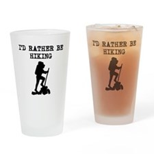 Id Rather Be Hiking Drinking Glass