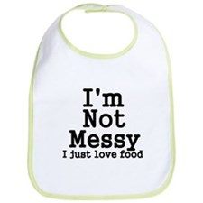 Im Not Messy! I Just Love Food Bib