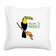 Welcome To Paradise Square Canvas Pillow
