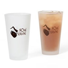 Now Serving Drinking Glass