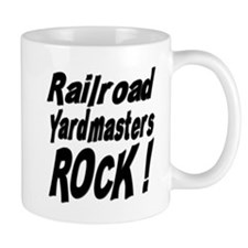 Railroad Yardmasters Rock ! Mug