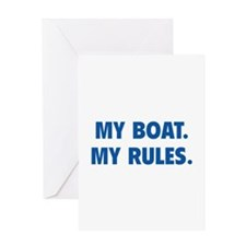 My Boat. My Rules. Greeting Card