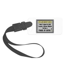 The Lone Rangers Creed Luggage Tag