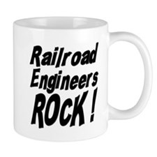 Railroad Engineers Rock ! Mug