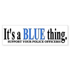 It's a Blue Thing Support Your POs