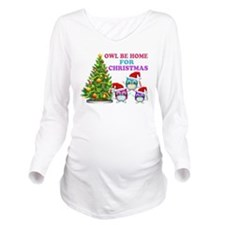 Owl Be Home For Christmas Long Sleeve Maternity T-