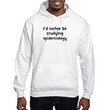 Study epidemiology Hoodie
