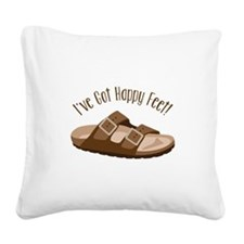 Ive Got Happy Feet! Square Canvas Pillow