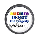 Autism is not a tragedy ! Wall Clock
