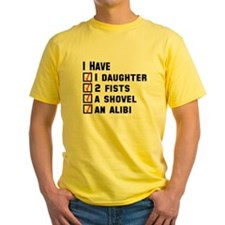 Daughter Fists Shovel Alibi T