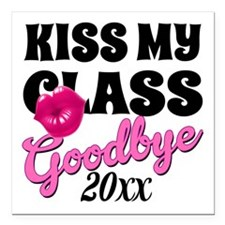 "Kiss My Class Grad Square Car Magnet 3"" x 3"""