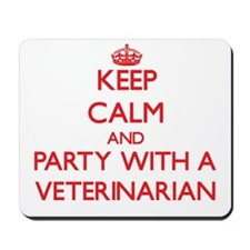 Keep Calm and Party With a Veterinarian Mousepad