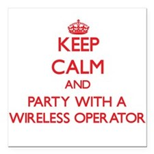 Keep Calm and Party With a Wireless Operator Squar