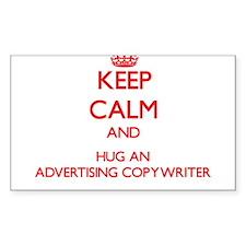 Keep Calm and Hug an Advertising Copywriter Sticke