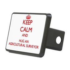 Keep Calm and Hug an Agricultural Surveyor Hitch C
