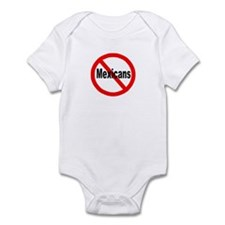 Say no to Mexicans Infant Bodysuit
