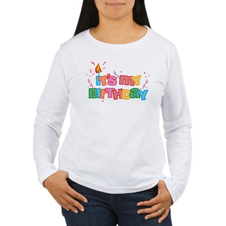 It's My Birthday Letters Women's Long Sleeve T-Shi