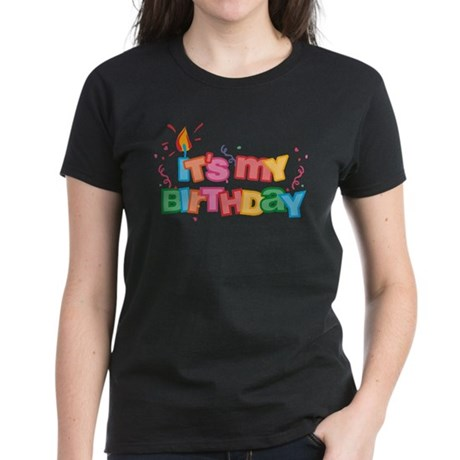 It's My Birthday Letters Women's Dark T-Shirt