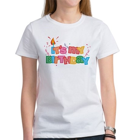 It's My Birthday Letters Women's T-Shirt