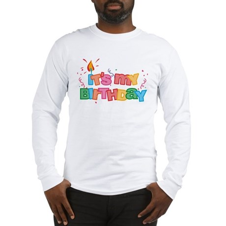 It's My Birthday Letters Long Sleeve T-Shirt