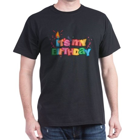 It's My Birthday Letters Dark T-Shirt
