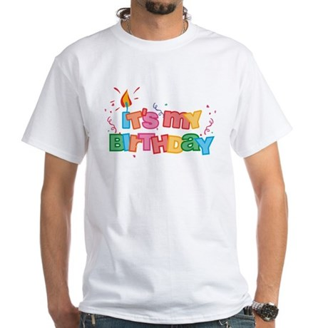 It's My Birthday Letters White T-Shirt