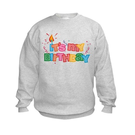 It's My Birthday Letters Kids Sweatshirt