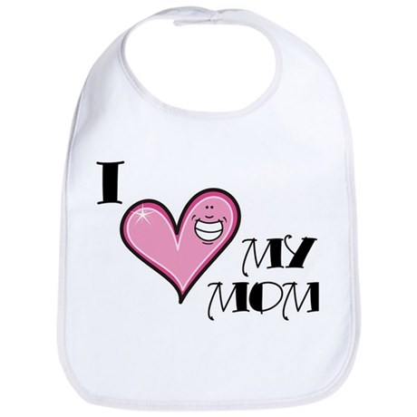 I Love Heart My Mom Mother's Day Bib