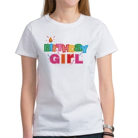 Birthday Girl Letters Women's T-Shirt