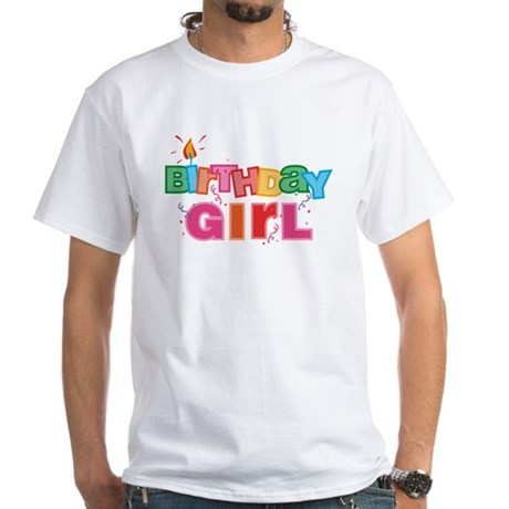 Birthday Girl Letters White T-Shirt