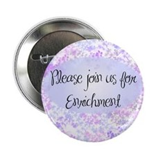 "Enrichment invitations 2.25"" Button (10 pack)"