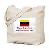 Perfect Venezuelan Tote Bag