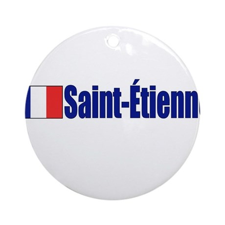 St. Étienne, France Ornament (Round)