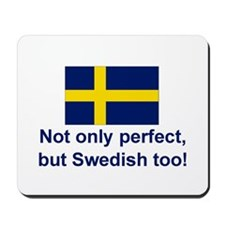 Perfect Swede Mousepad