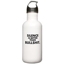 Silence is better than.. Water Bottle
