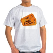 Gun Show Tickets T-Shirt