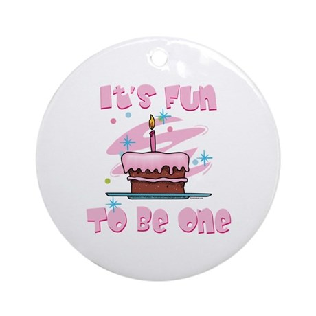 Fun To Be One Pink Ornament (Round)