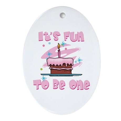 Fun To Be One Pink Oval Ornament