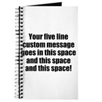 Super Mega Five Line Custom Message Journal