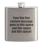 Super Mega Five Line Custom Message Flask