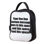 Super Mega Five Line Custom Message Neoprene Lunch