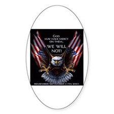 God May Have Mercy Oval Decal