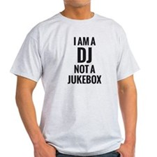 I'M A DJ NOT A JUKEBOX MEN'S T-Shirt