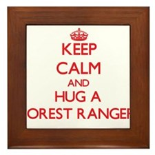 Keep Calm and Hug a Forest Ranger Framed Tile
