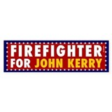 Firefighter for John Kerry. Bumpersticker