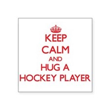 Keep Calm and Hug a Hockey Player Sticker